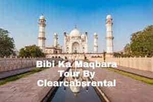 aurangabad to Bibi Ka Maqbara Cab By Clearcabsrental
