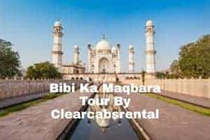 aurangabad to Bibi Ka Maqbara Cab By Clearcabsrental